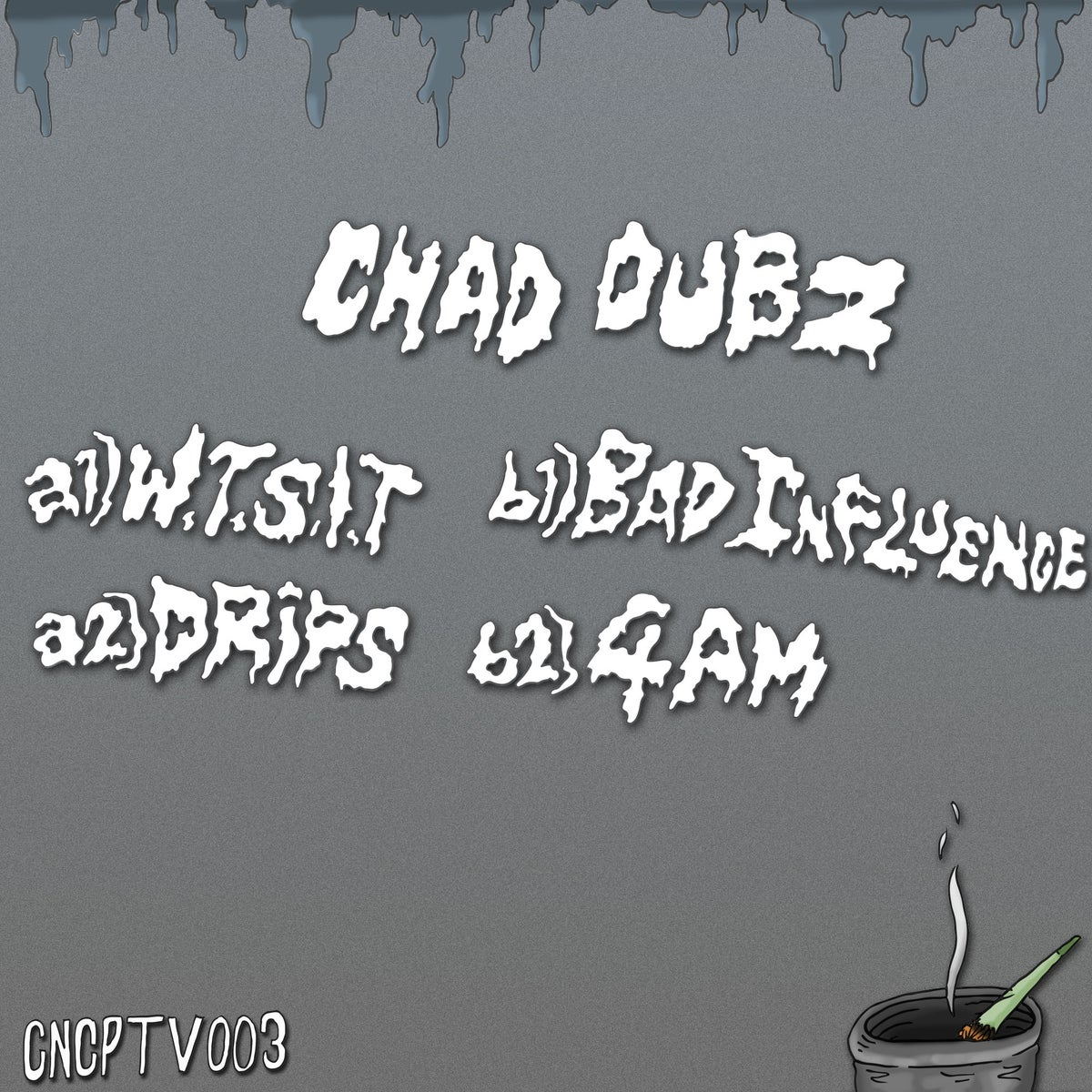 Image of CNCPTV003 - Chad Dubz - Bad Influence EP [OUT NOW]