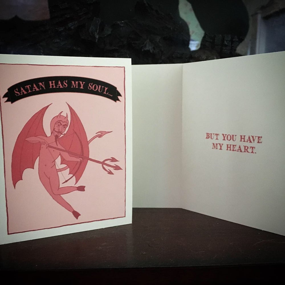Image of SATAN HAS MY SOUL... Valentine Card