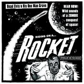 "Image of 7"". Dead Elvis : Riding On A Rocket / Strollin On The Moon.  Ultra Ltd."