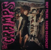 Image of LP. Cramps : Hot Pearl Radio Broadcast.       (Yawn).