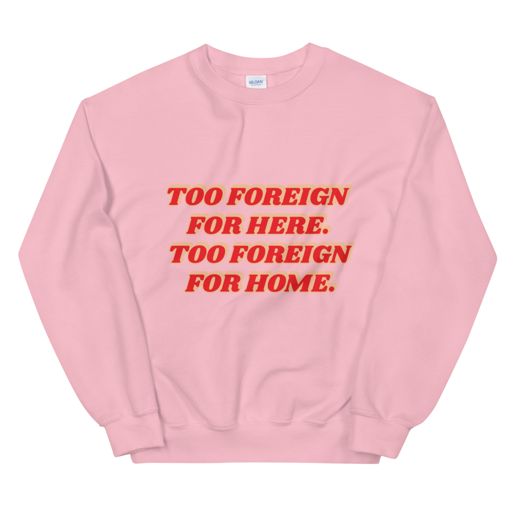 Image of 'Too foreign for here' sweater