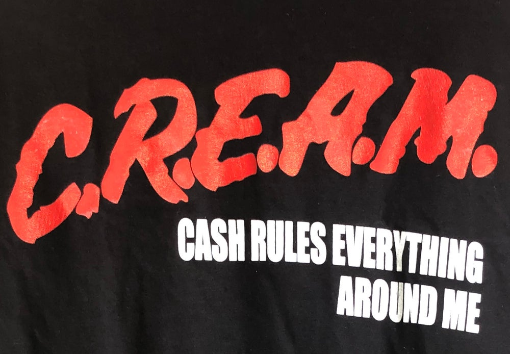 "Image of Wu Tang C.R.E.A.M ""Cash Rules Everything Around Me""  T Shirt"