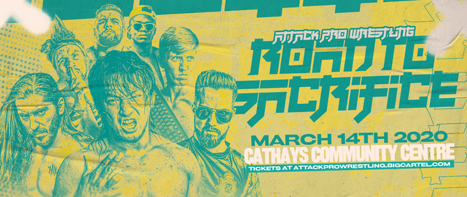 Image of ATTACK! Road To Sacrifice (Saturday 14th March, The Bingo Hall, Cathays - TICKETS)