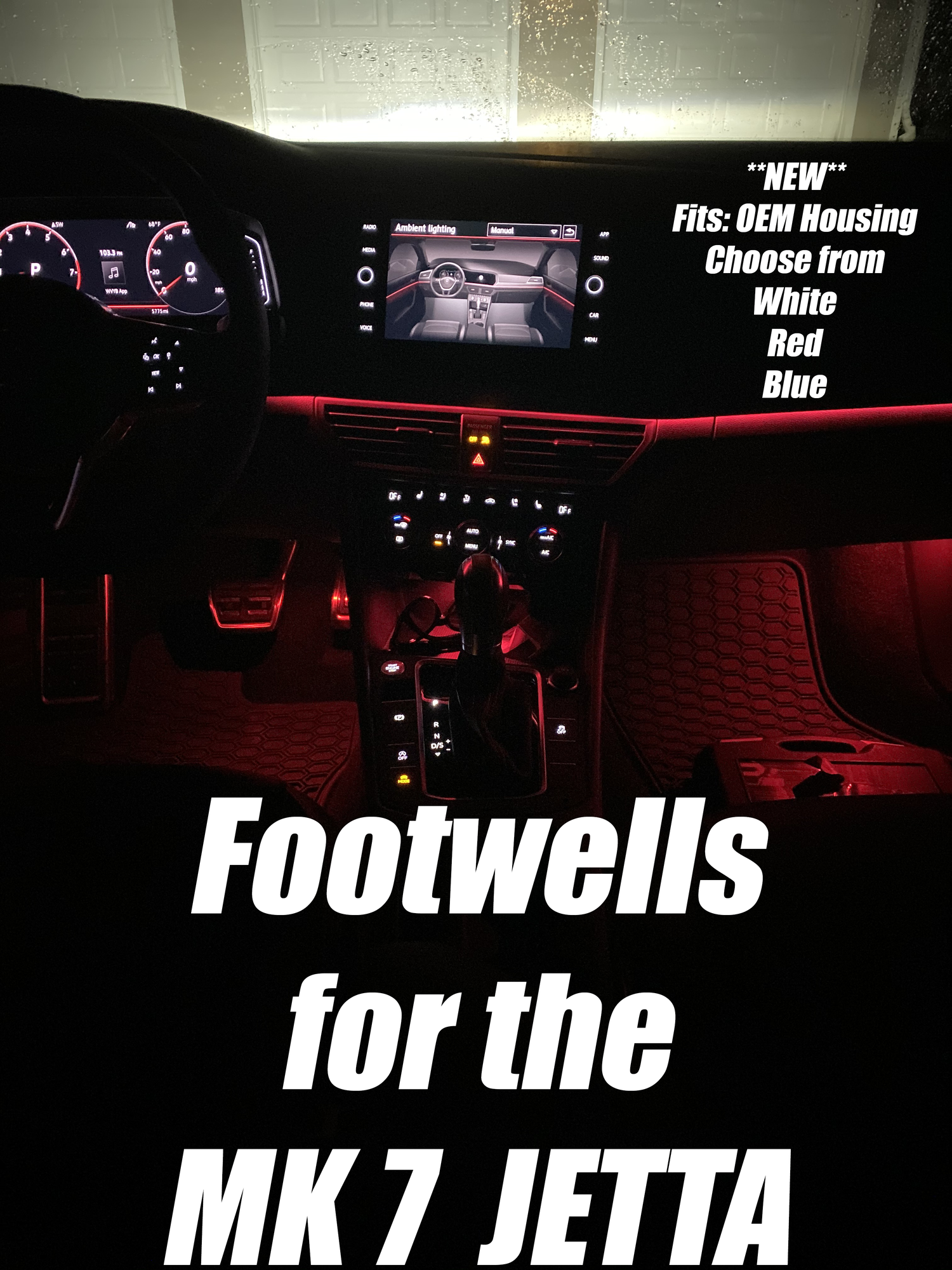 Image of LED footwells For the MK7 VII Jetta - Choose from white, red, or blue