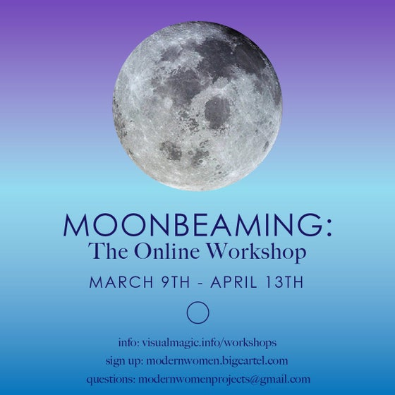 Image of Moonbeaming 2020: March 9th - April 13th