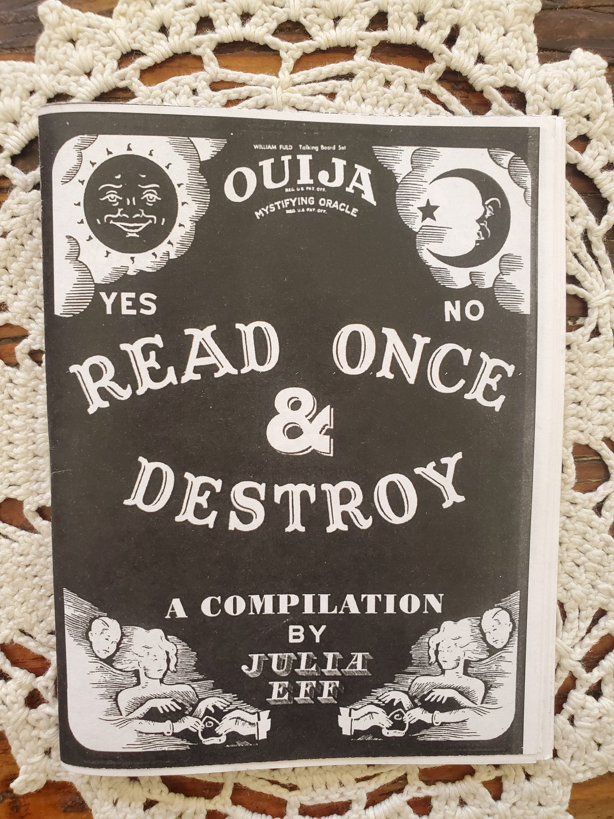 Image of Read Once and Destroy zine by Julia Eff