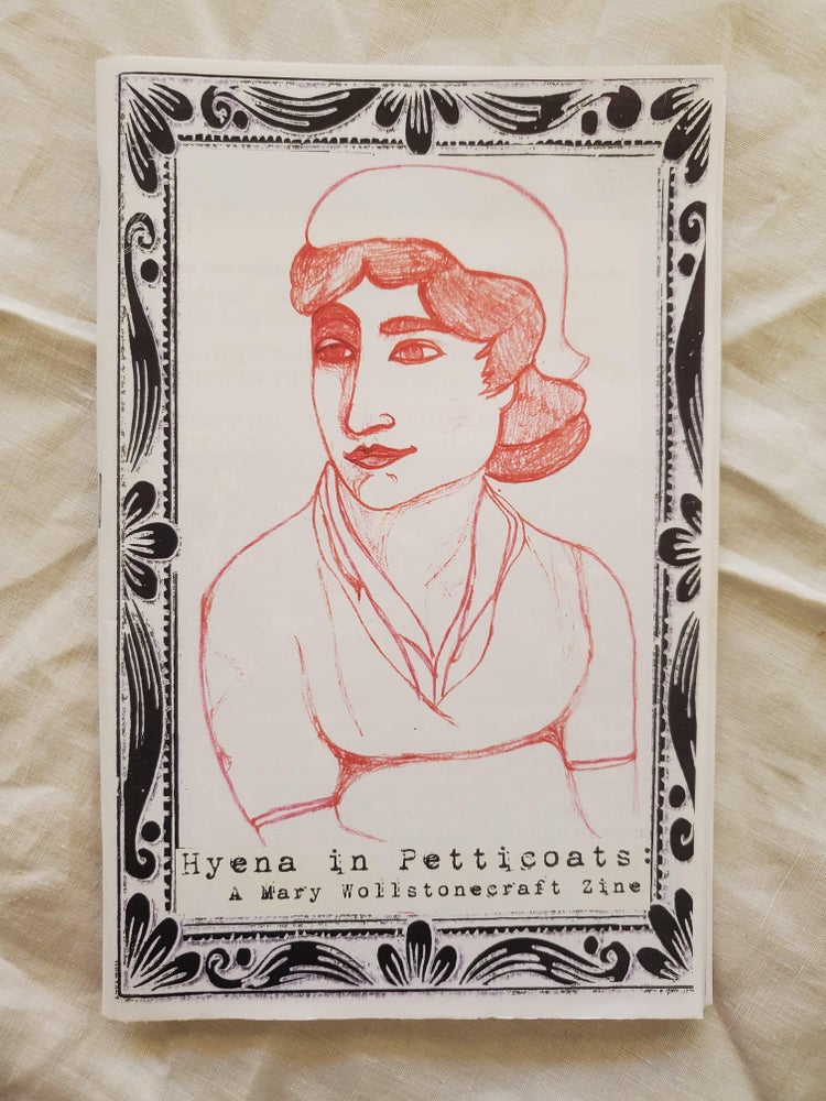 Image of Hyena in Petticoats: A Mary Wollstonecraft Zine