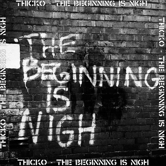 Thicko - The beginning is nigh - CD