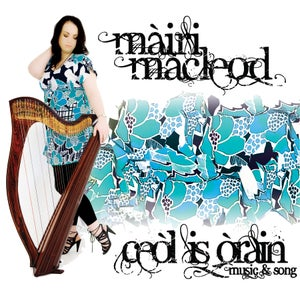 Image of Ceòl is Òrain (Music & Song) CD
