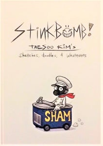 Image of Stinkbomb! Taesoo Kim's Sketches, Doodles +Whatevers