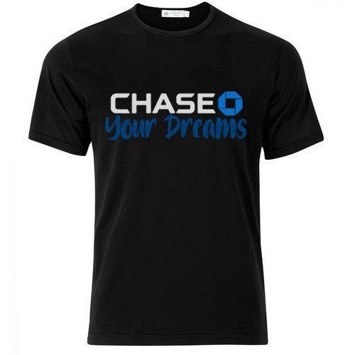 CHASE YOUR DREAMS (t shirt)