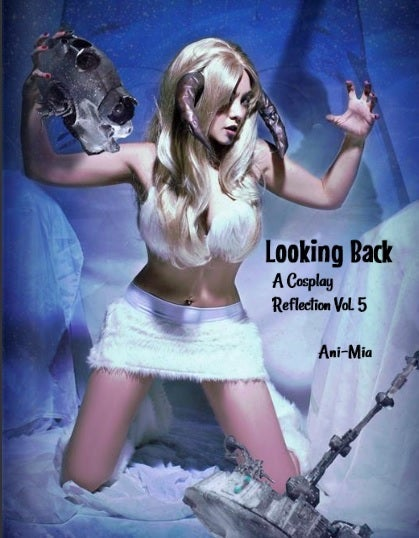 Image of Looking Back: A Cosplay Reflection Vol. 5