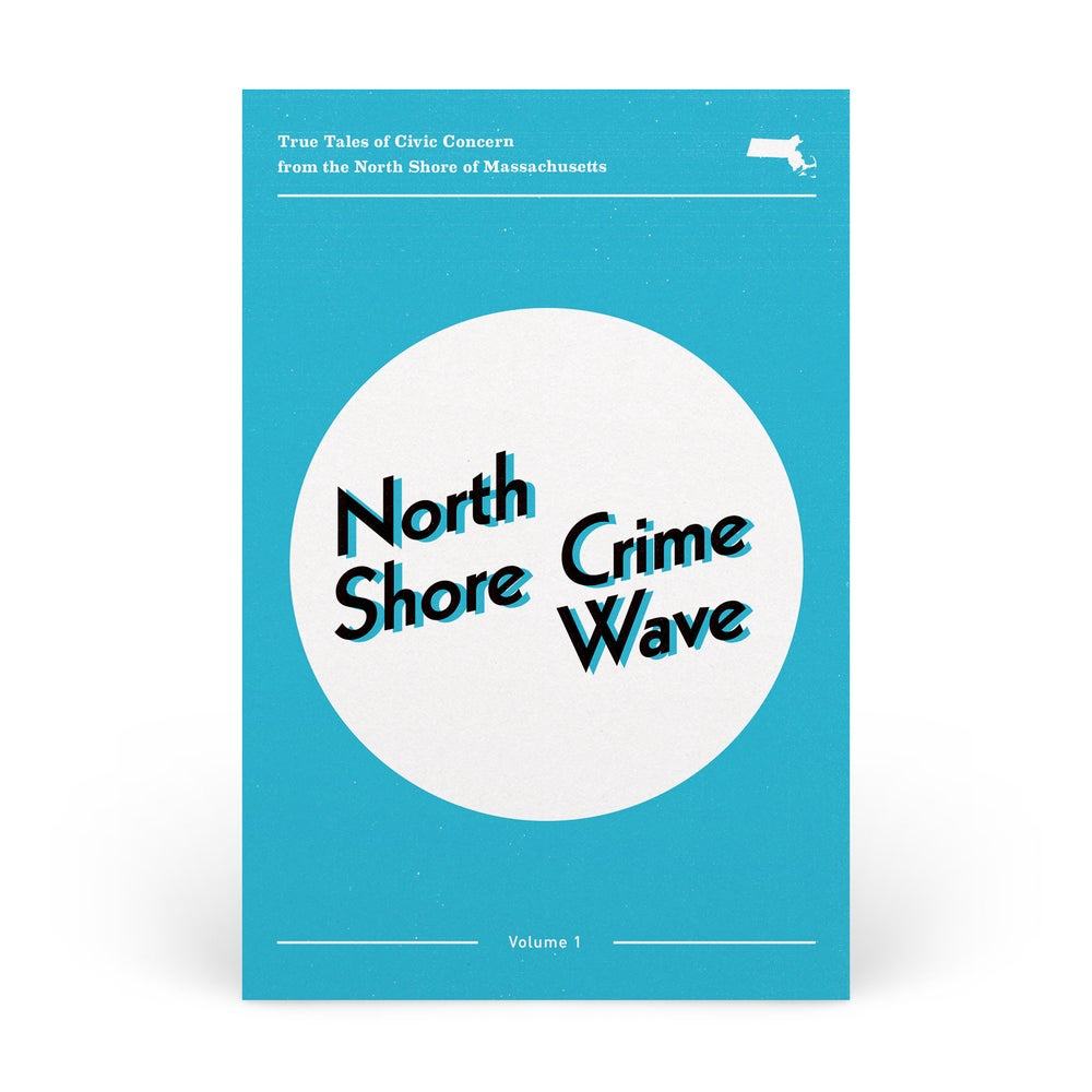 Image of North Shore Crime Wave: Vol 1 - Postcard Set