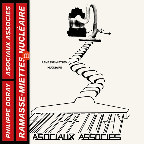 Image of PHILIPPE DORAY & LES ASOCIAUX ASSOCIES - RAMASSE MIETTES NUCLEAIRES (FFL058)
