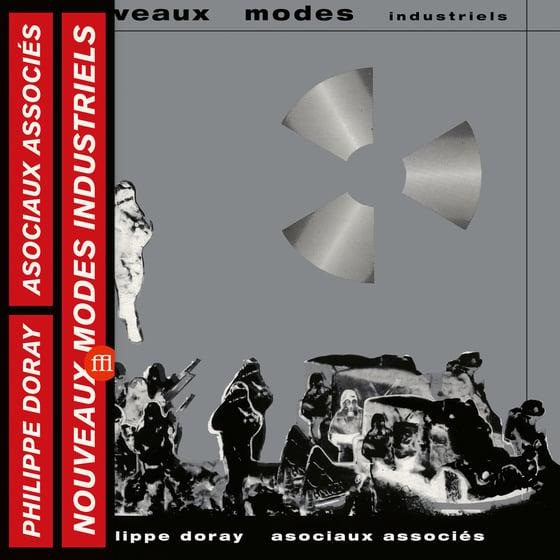 Image of PHILIPPE DORAY & LES ASOCIAUX ASSOCIES - NOUVEAUX MODES INDUSTRIELS (FFL059)