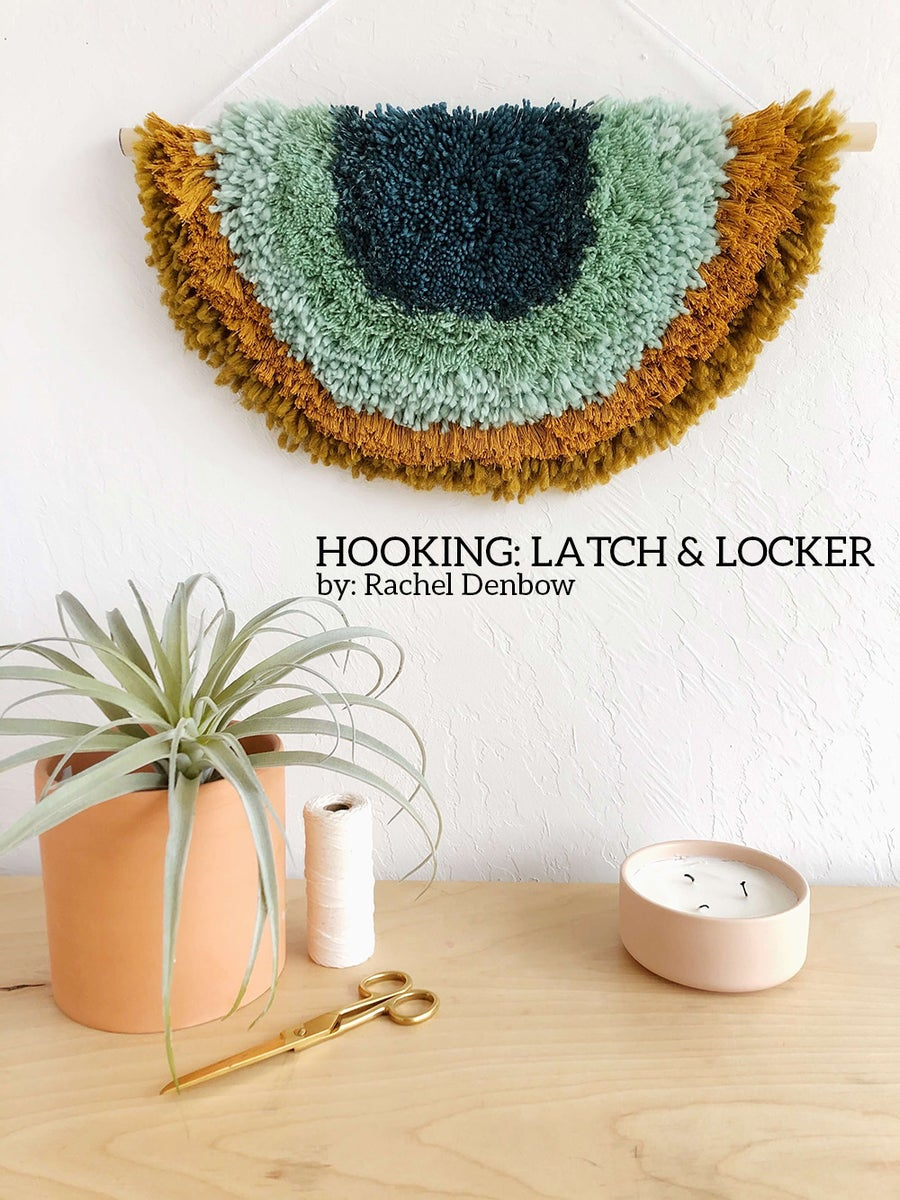 Image of Hooking: Latch and Locker eCourse