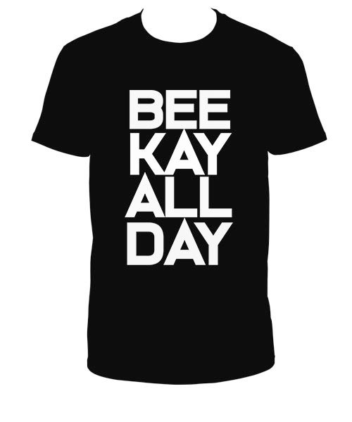 Image of BEE KAY ALL DAY (BROOKLYN!!!!!!!)