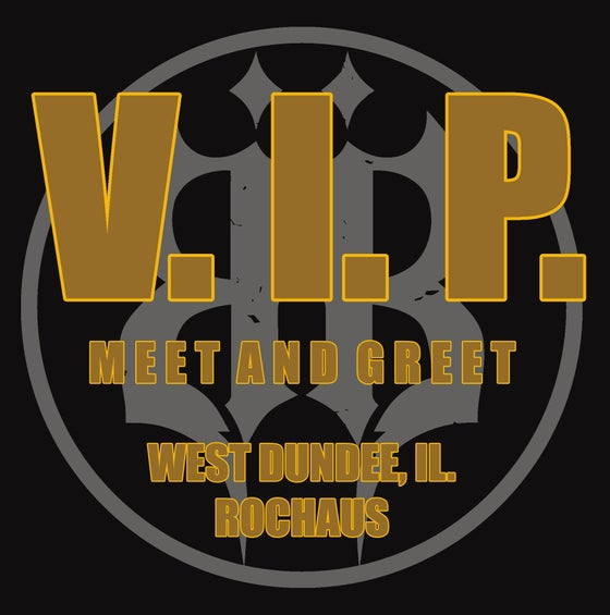 Image of V. I. P. EXPERIENCE WEST DUNDEE, IL. 3/12/20