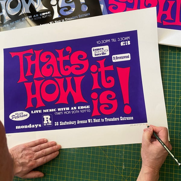 Image of THATS HOW IT IS - Silk Screen edition