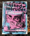 Masked Intruder 2019 (11x14 canvas)