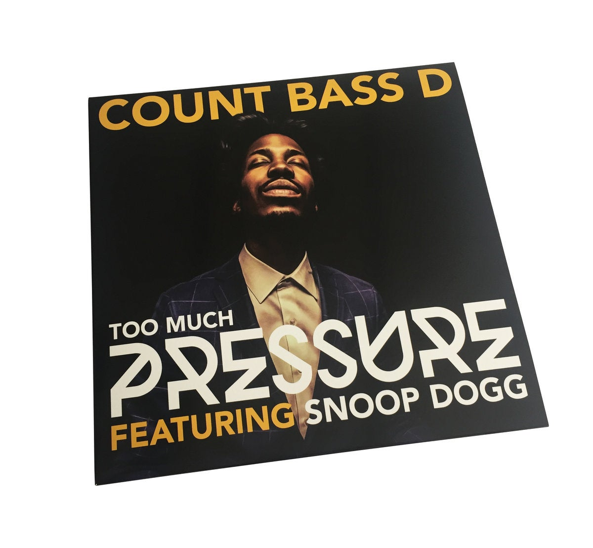 """Too Much Pressure"" Ft. Snoop Dogg 12"" Vinyl"