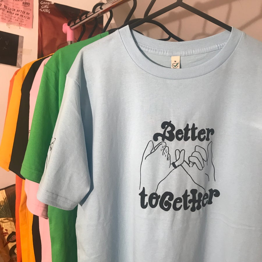 Image of better together tee