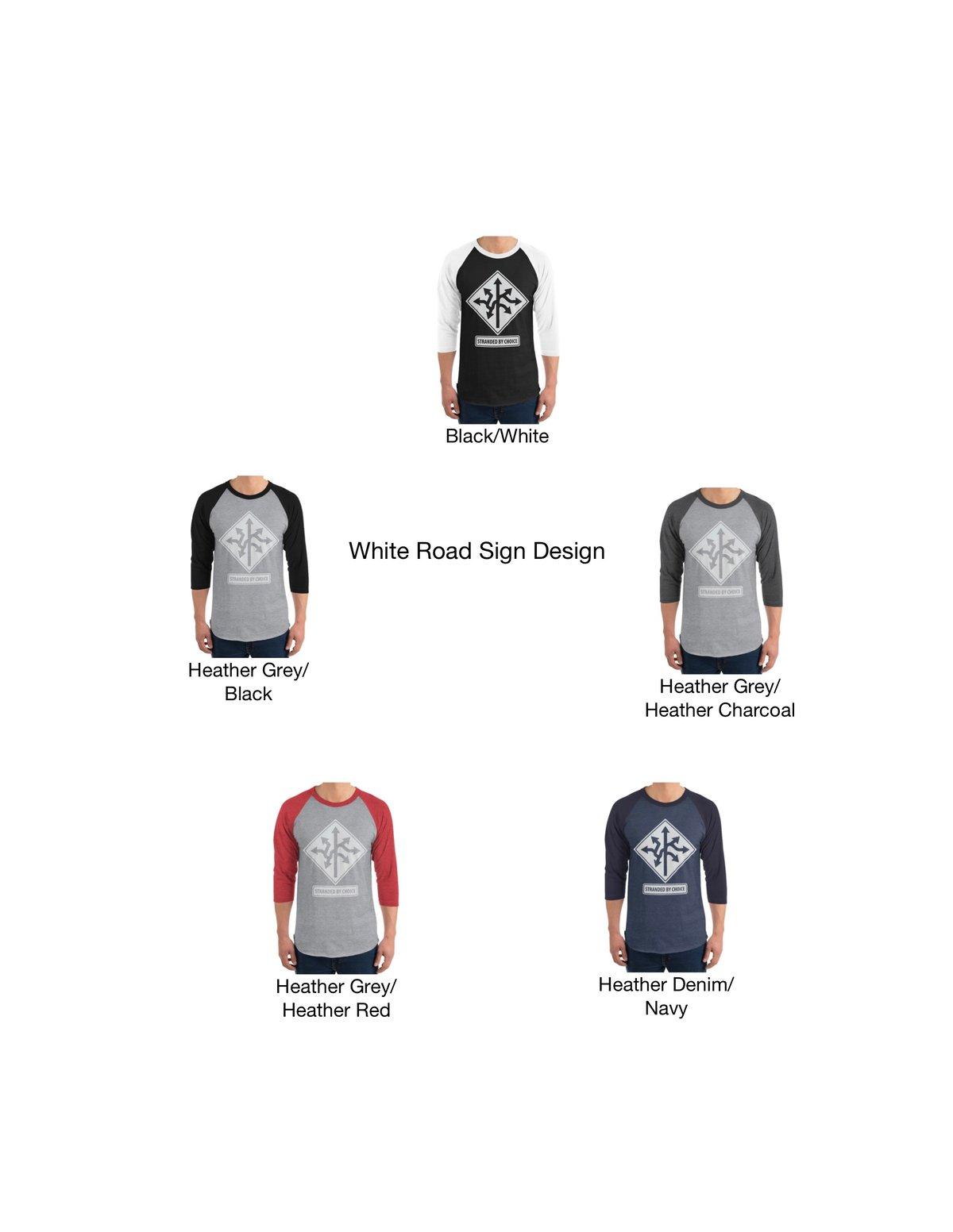 Road Sign Design 3/4 Sleeve Raglan Unisex Shirt