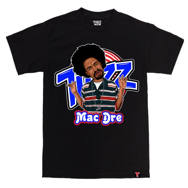 Image of THIZZ SQUAD - MAC DRE