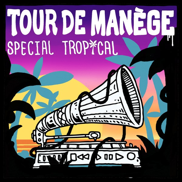 Image of Tour De Manège - Special Tropical (CD)