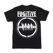 Image of FUGITIVE 'Raised On Rock' 2020 Official Merch T-Shirt