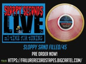 "Image of Sloppy Seconds ""Live: No Time for Tuning"" Romanus Custom sand filled LP"
