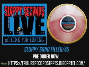 """Image of Sloppy Seconds """"Live: No Time for Tuning"""" Romanus Custom sand filled LP"""
