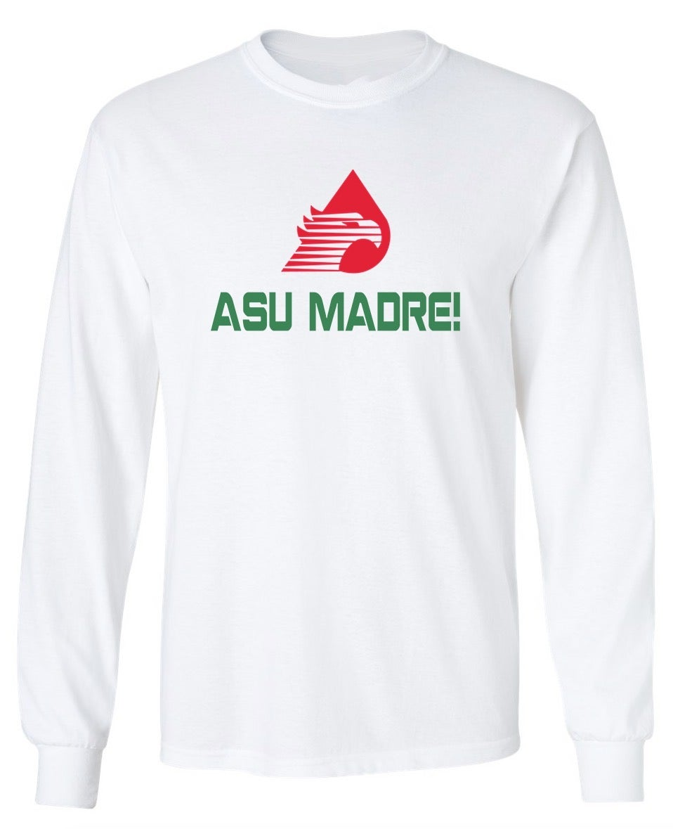 Image of ASU MADRE! PETROLEUM LONG SLEEVE