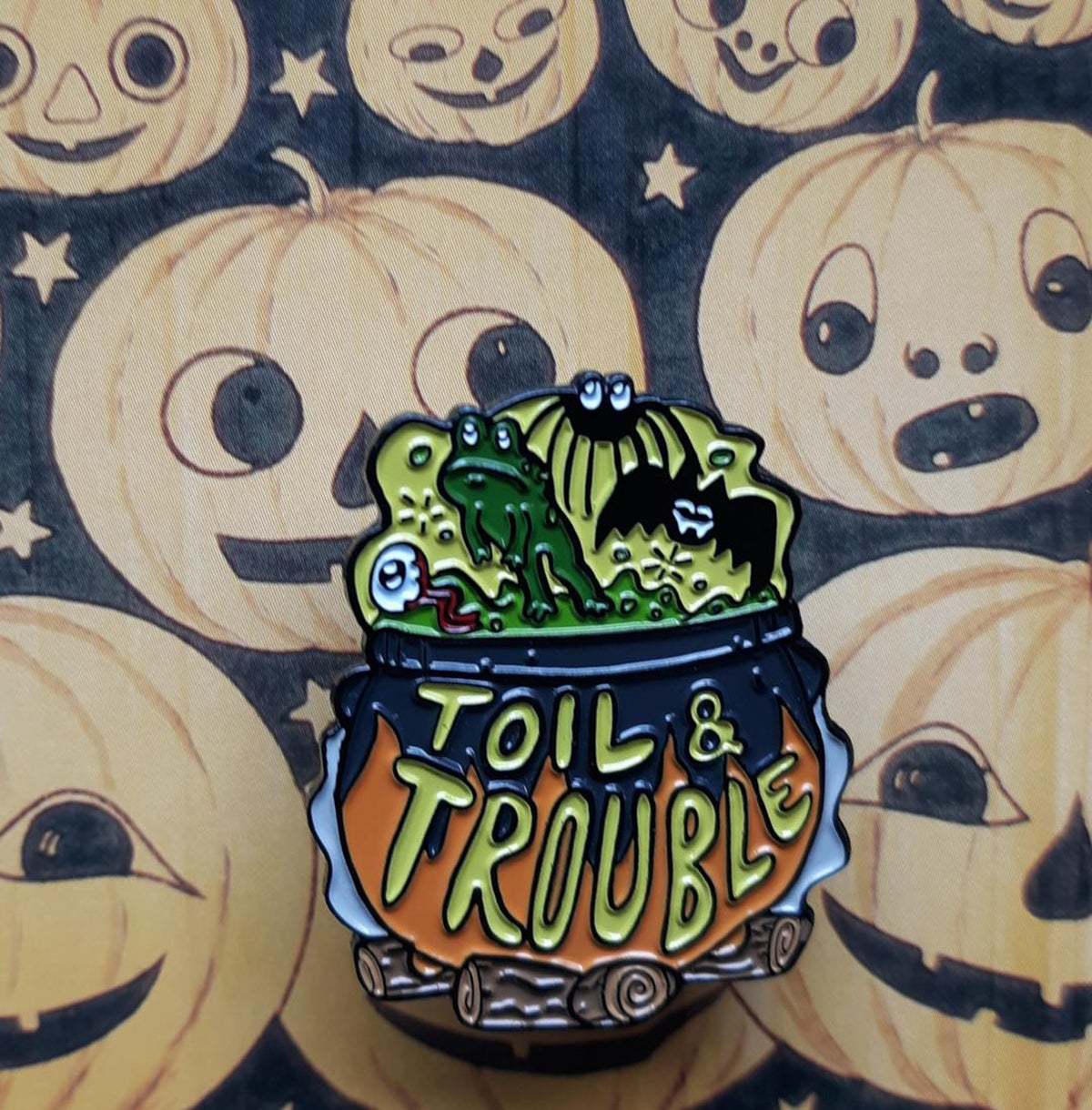 "TOIL & TROUBLE 1.75"" Soft Enamel Pin"