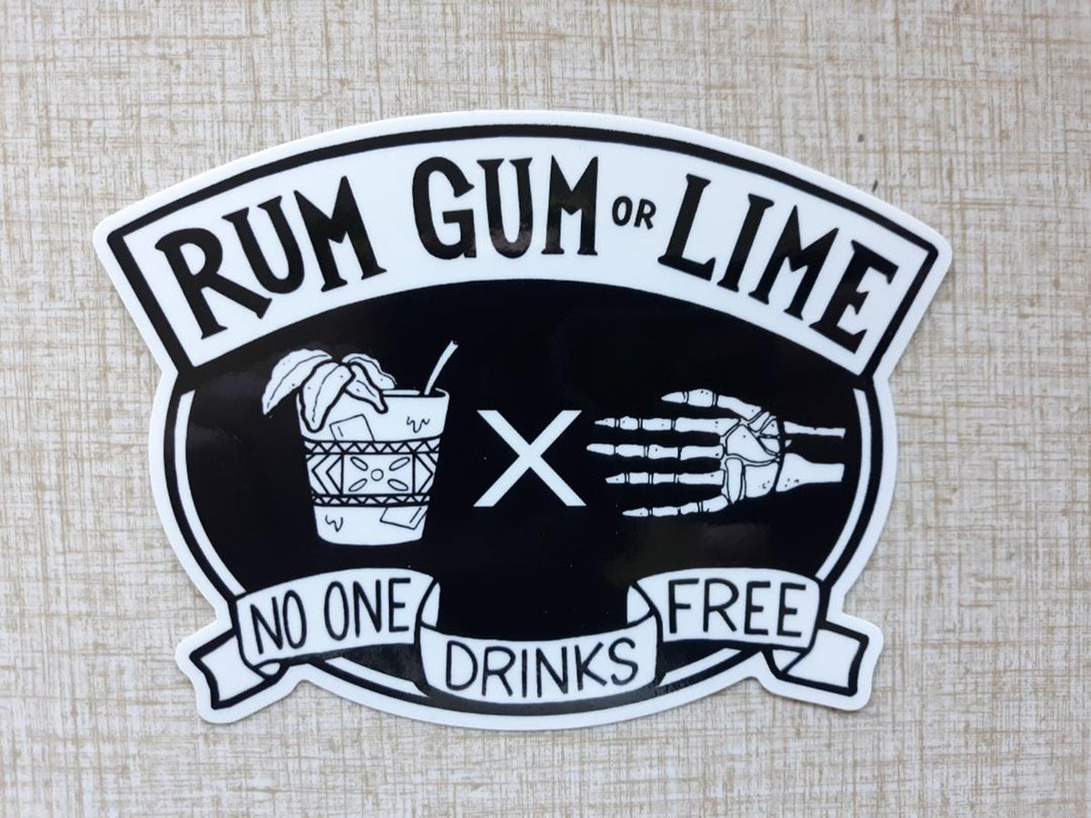 "RUM, GUM OR LIME 4"" Vinyl Sticker"