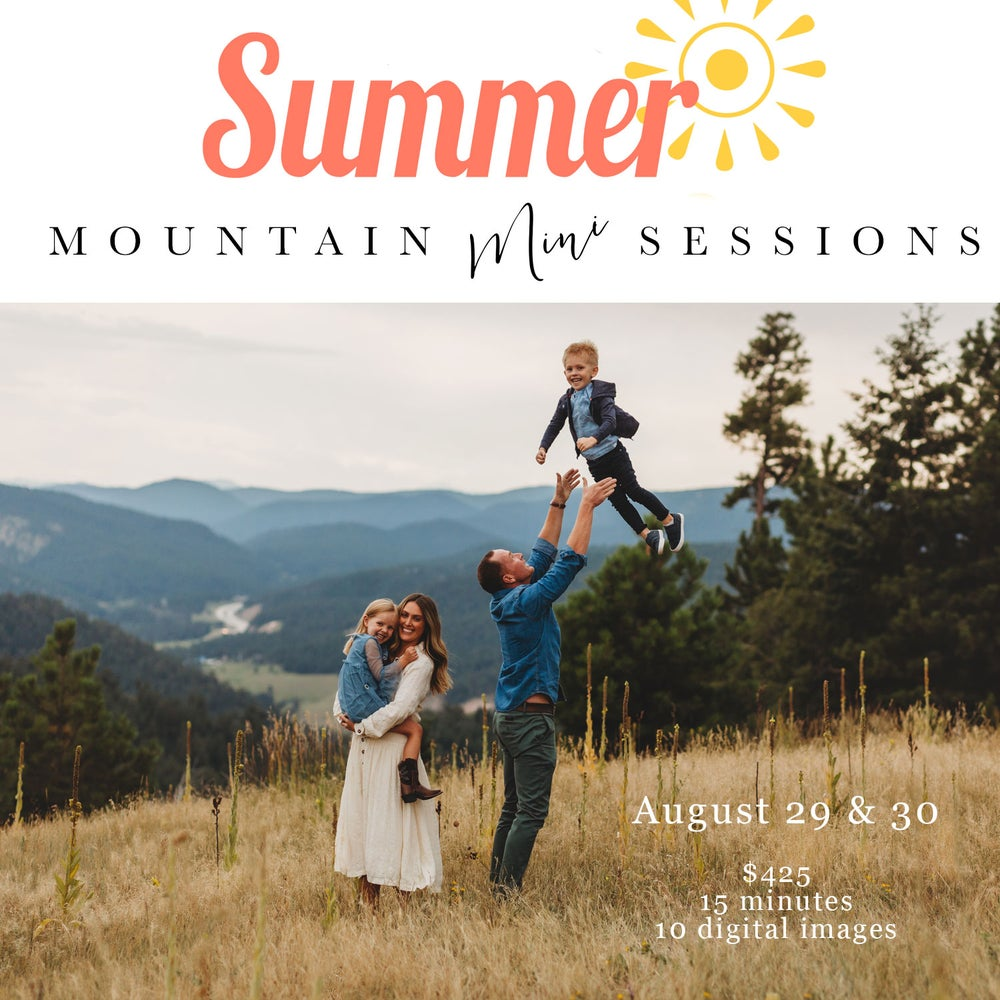 Image of SUMMER Mountain Mini Sessions - AUGUST 29
