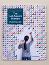 Patchwork Essentials: The Half-Square Triangle Book - Signed