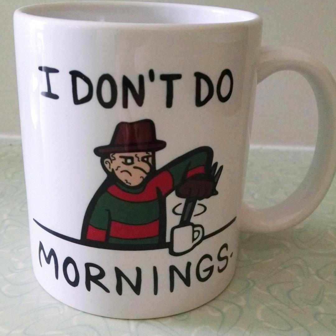 I DON'T DO MORNINGS Freddy Krueger 11oz White Ceramic Coffee Mug