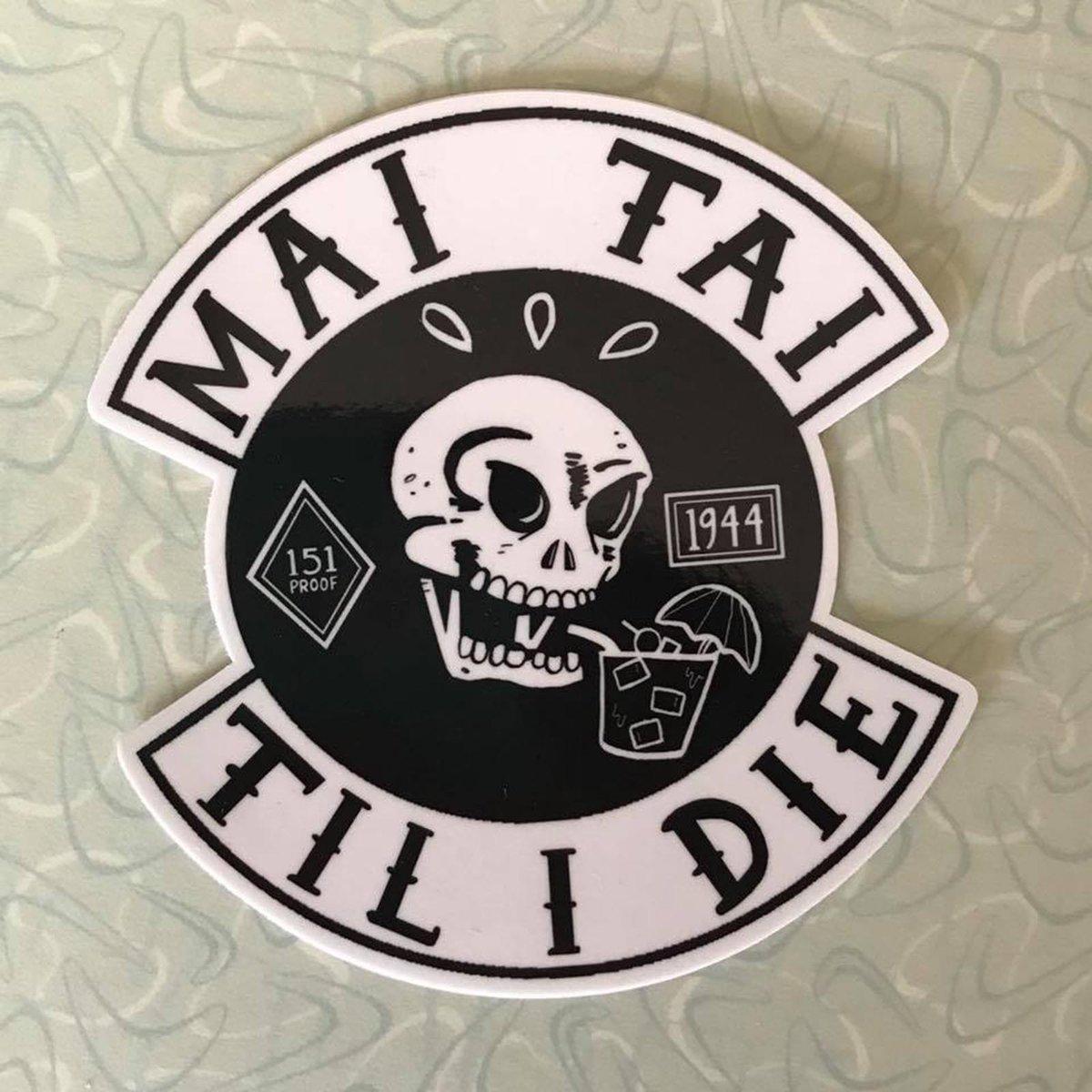 "MAI TAI TIL I DIE 4"" Vinyl Sticker"