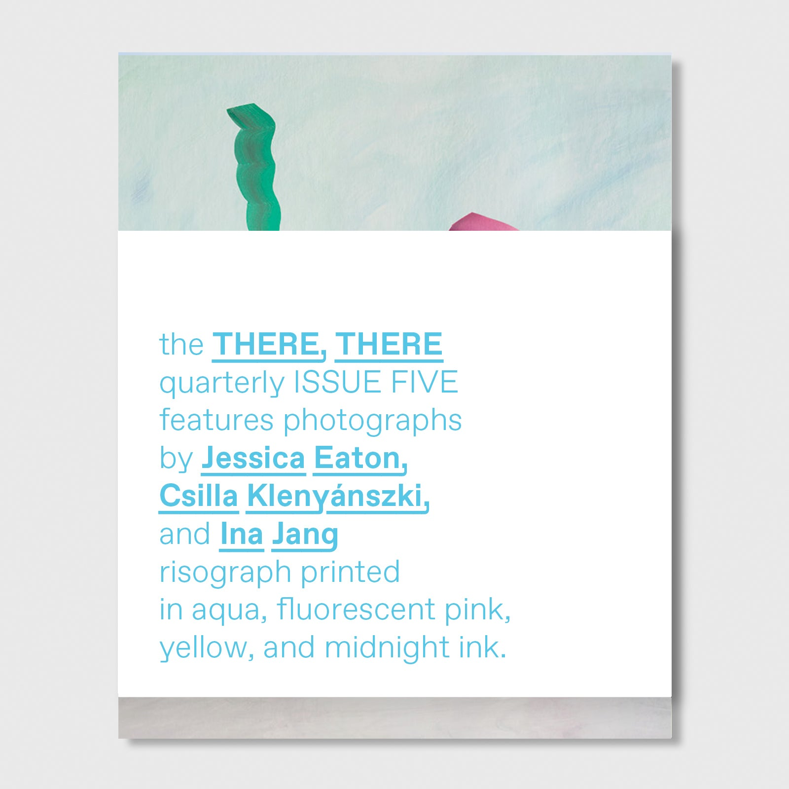 Image of ISSUE FIVE // the THERE, THERE quarterly