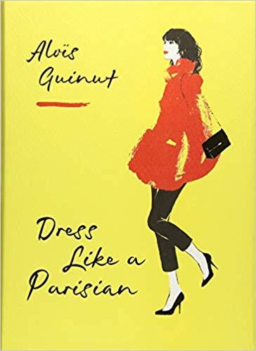 Image of Dress like a parisian (signed copy)