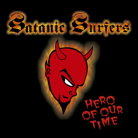 "Image of LADV63 - SATANIC SURFERS ""hero of our time"" LP repress"