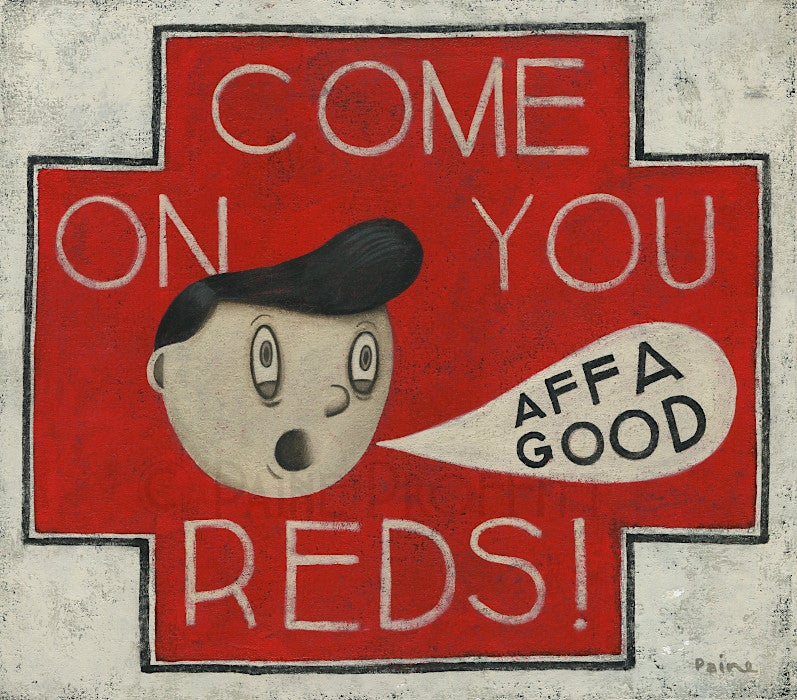 Image of Come On You Reds - Affa Good