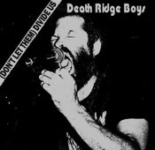 Image of DEATH RIDGE BOYS (Don't Let Them) Divide Us 7""