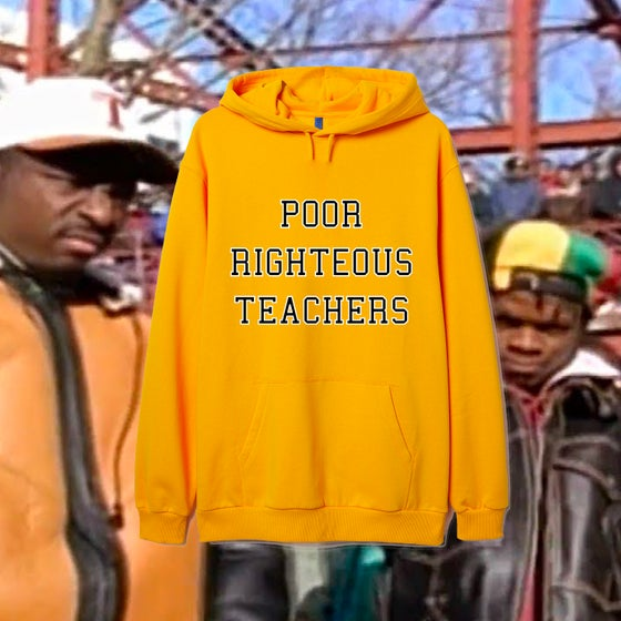Image of POOR RIGHTEOUS TEACHERS HOODIE
