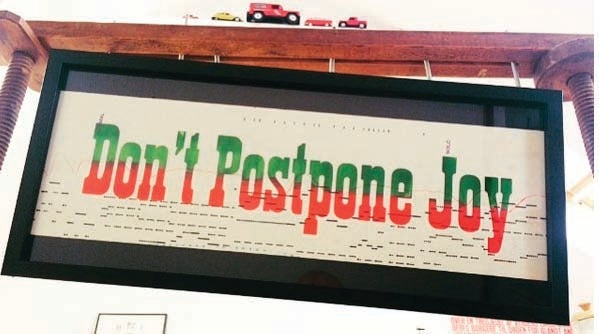 Image of Don't Postpone Joy