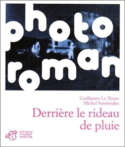 Image of  Derrière le rideau de pluie/ MICHEL SEMENIAKO