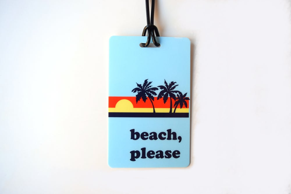 Image of Beach, Please Luggage Tag