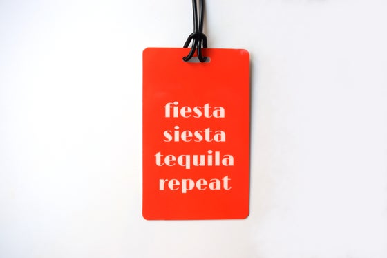 Image of Fiesta Siesta Tequila Luggage Tag