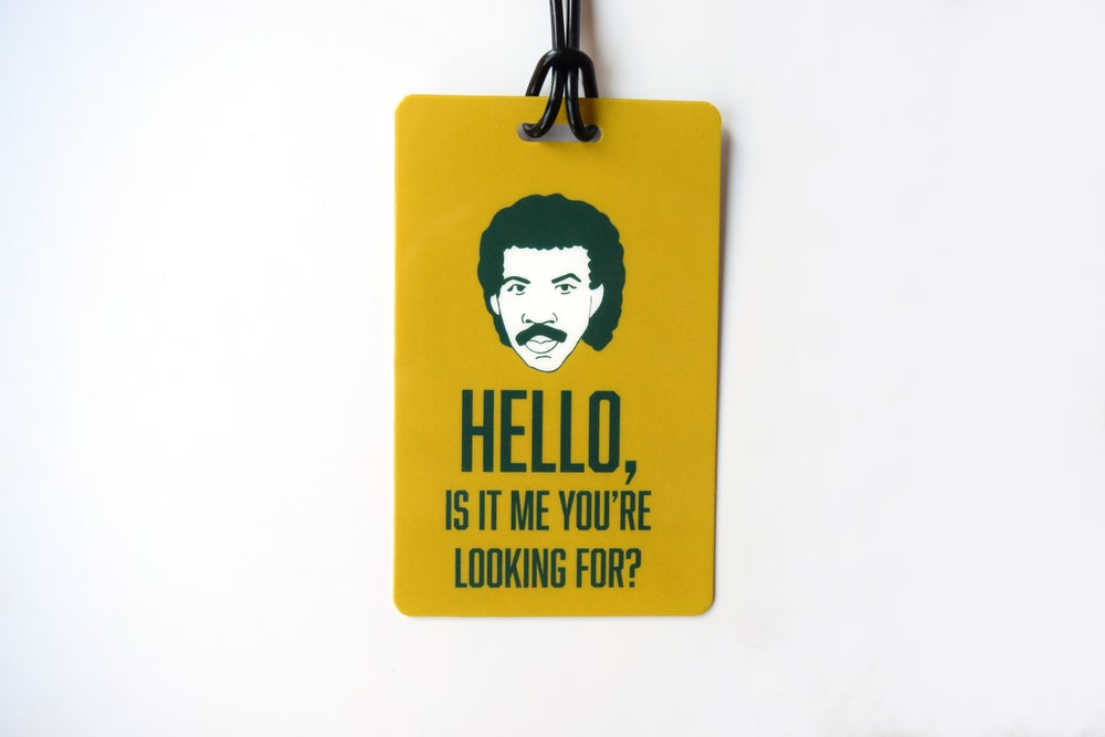 Image of Hello, Is It Me? Luggage Tag